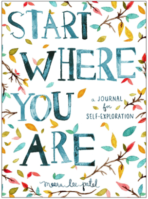 This is an image of kid's Start where you are a journel for self exploration book