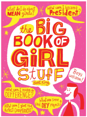 This is an image of kid's The big book of girl stuff in pink color
