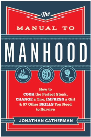 This is an image of boy's manual to manhood book